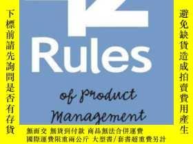 二手書博民逛書店42罕見Rules Of Product ManagementY256260 Brian Lawley Sup