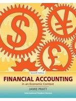 二手書博民逛書店 《Financial Accounting in an Economic Context. Jamie Pratt》 R2Y ISBN:0470233982│JamiePratt