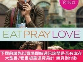 二手書博民逛書店Eat,罕見Pray, Love - One Woman s Search For Everything Acro