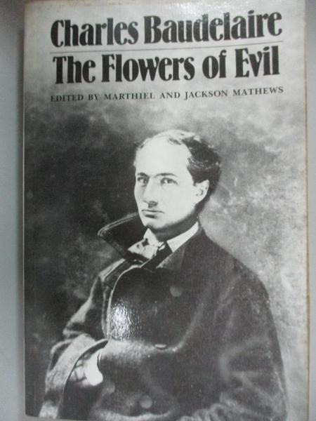 【書寶二手書T1/文學_NNH】Flowers of Evil_Baudelaire, Charles