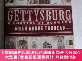 二手書博民逛書店Gettysburg:罕見A Testing of Courage 英文原版歷史書Y83259 Noah An