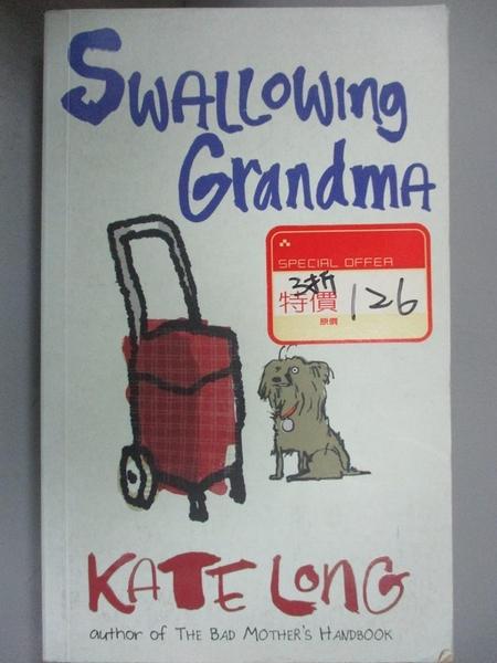 【書寶二手書T7/原文小說_LJA】Swallowing Grandma_Kate Long