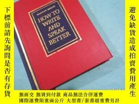 二手書博民逛書店How罕見to write and speak better 英