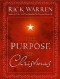 二手書博民逛書店 《The Purpose of Christmas》 R2Y ISBN:1416559000│Warren
