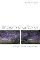 二手書博民逛書店《Environmental Winds: Making the Global in Southwest China》 R2Y ISBN:9780520276192