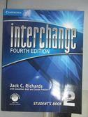 【書寶二手書T1/語言學習_PMC】interchange_4/e_Student s Book2_附光碟