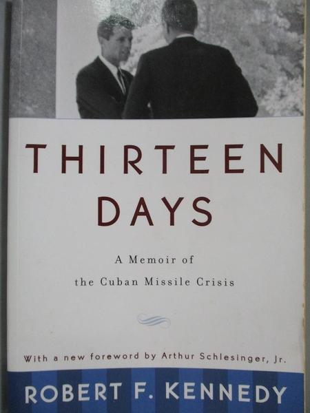 【書寶二手書T7/歷史_NQW】Thirteen Days-A Memoir of the Cuban Missile