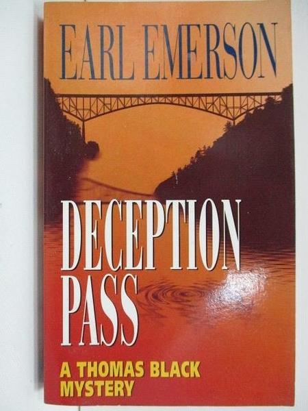 【書寶二手書T3/原文小說_A2Y】Deception Pass_Earl Emerson