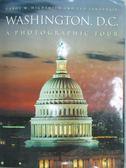 【書寶二手書T1/地理_ZJO】Washington, D. C_Highsmith, Carol M./ Landphair, Ted