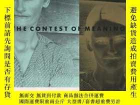 二手書博民逛書店The罕見Contest of Meaning: Critica