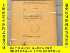 二手書博民逛書店lecture罕見notes in physics 82 few body systems and nuclear