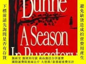 二手書博民逛書店A罕見Season in PurgatoryY19139 Dom