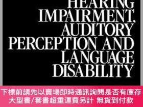 二手書博民逛書店預訂Hearing罕見Impairment, Auditory Perception And Language D