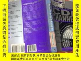 二手書博民逛書店Implementing罕見CDF ChannelsY15935