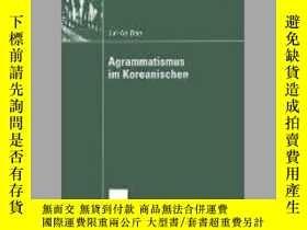 二手書博民逛書店Agrammatismus罕見im KoreanischenY405706 Jin-Ae Bae ISBN: