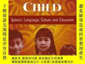 二手書博民逛書店The罕見Hispanic Child: Speech Language Culture And Educatio