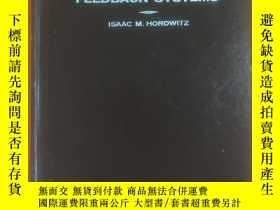 二手書博民逛書店Synthesis罕見of feedback systems (反饋系統綜合)Y306424 horowitz