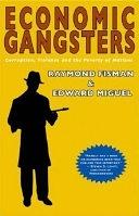 二手書博民逛書店《Economic Gangsters: Corruption, Violence, and the Poverty of Nations》 R2Y ISBN:0691134545