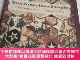 二手書博民逛書店THE罕見AMERICAN PEOPLE: Creating a Nation and a Society(美國人