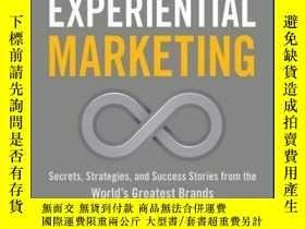 二手書博民逛書店Experiential罕見Marketing: Secrets, Strategies, and Success