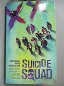 【書寶二手書T6/原文小說_A4T】Suicide Squad: The Official Movie Novelization_Ayer, David/ Wolfman, Marv (CON)
