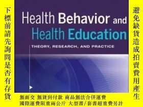 二手書博民逛書店Health罕見Behavior And Health Education-健康行為與健康教育Y436638
