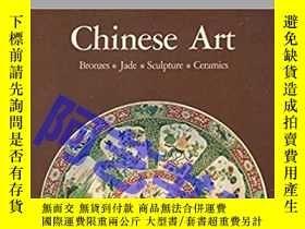 二手書博民逛書店中國藝術罕見Chinese art: Bronze, jade, sculpture, ceramics 1980