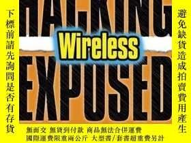 二手書博民逛書店Hacking罕見Exposed Wireless, Second EditionY256260 Johnny