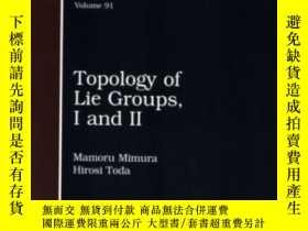 二手書博民逛書店Topology罕見Of Lie Groups, I And Ii-李群的拓撲,I和IiY436638 Mam