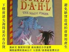 二手書博民逛書店The罕見Magic Finger 魔法手指 粗裝20開 英文原
