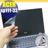 【Ezstick】ACER Spin 1 SP111-33 靜電式筆電LCD液晶螢幕貼 (可選鏡面防汙或高清霧面)