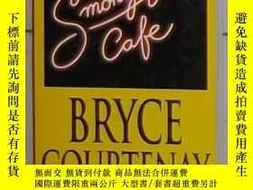 二手書博民逛書店英文原版罕見Smoky Joe s Cafe by Bryce