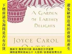 二手書博民逛書店A罕見Garden Of Earthly DelightsY255562 Joyce Carol Oates