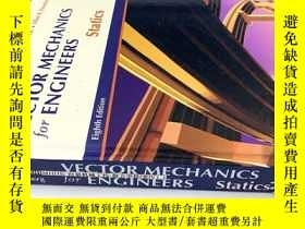 二手書博民逛書店VECTOR罕見MECHANICS for ENGINEERS Statics Eighth Edition 矢量