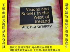 二手書博民逛書店Visions罕見and Beliefs in the West of Ireland (16開,精裝 ) 【詳見