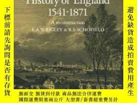 二手書博民逛書店The罕見Population History Of England 1541-1871Y255562 E.
