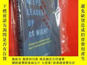 二手書博民逛書店What罕見Keeps Leaders Up at Night: