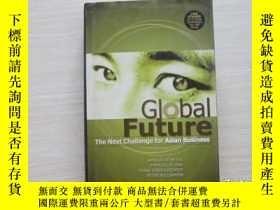 二手書博民逛書店Global罕見Future: The Next Challen