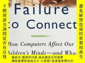 二手書博民逛書店Failure罕見to ConnectY340962 Jane M.Healy Simon & sch