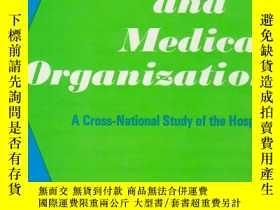 二手書博民逛書店Social罕見settings and medical organization: A cross-nation