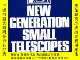 二手書博民逛書店New罕見Generation Small Telescopes