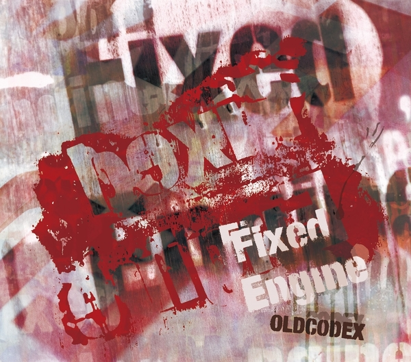 OLDCODEX Single Collection「Fixed Engine」RED LABEL 初回限定生産