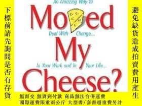 二手書博民逛書店Who罕見Moved My Cheese?Y256260 Spencer Johnson Vermilion
