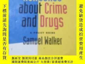 二手書博民逛書店Sense罕見and Nonsense about Crime and Drugs A Policy Guide