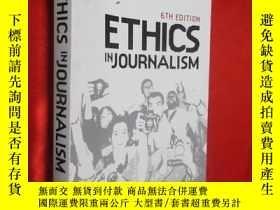 二手書博民逛書店Ethics罕見in Journalism 6e 【詳見圖】Y5