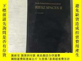 二手書博民逛書店RIESZ罕見SPACES II 黎茲空間 第2卷(英文)精裝Y