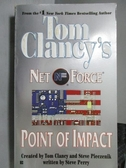 【書寶二手書T2/原文小說_ORE】Tom Clancy s Net Force_Point of Impact
