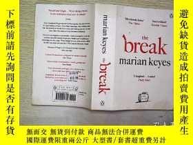 二手書博民逛書店THE罕見BREAK MARIAN KEYESY203004