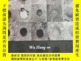 二手書博民逛書店《WuHungon罕見ContemporaryChineseArtists》(巫鴻談當代中國藝術家)