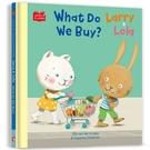 Larry & Lola. What Do We Buy?